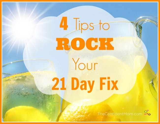 4 Tips for a Successful 21 Day Fix