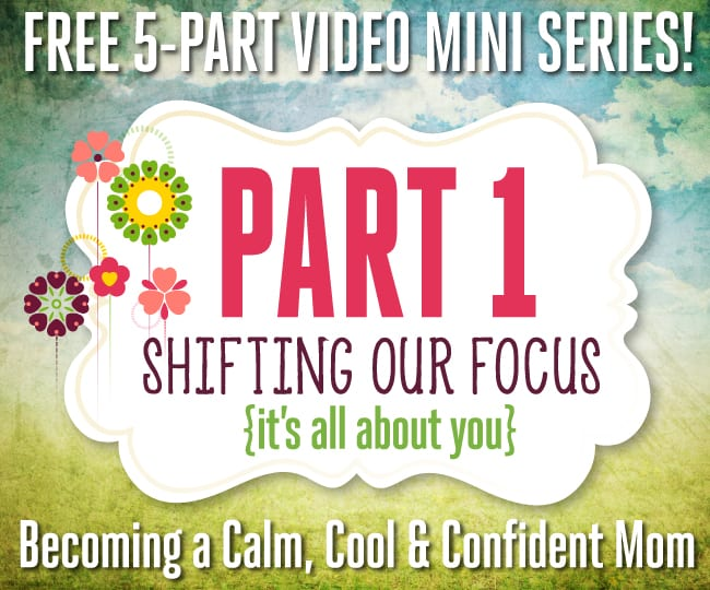 Free 5-Part Video Mini Series - Part 1: Shifting Our Focus