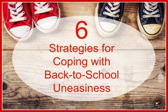 6 Strategies for Coping with Back-to-School Uneasiness