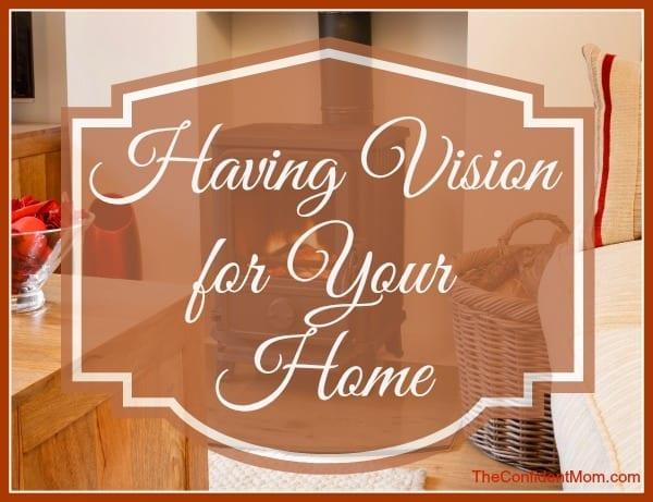 Having-Vision-Home-Organization