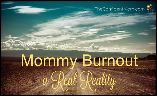 Mommy Burnout: A Real Reality