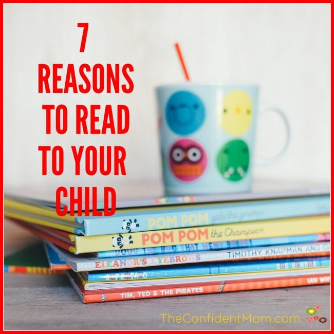 7 Reasons to Read to Your Child