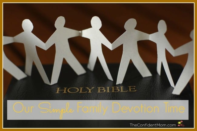 Our Simple Family Devotion Time