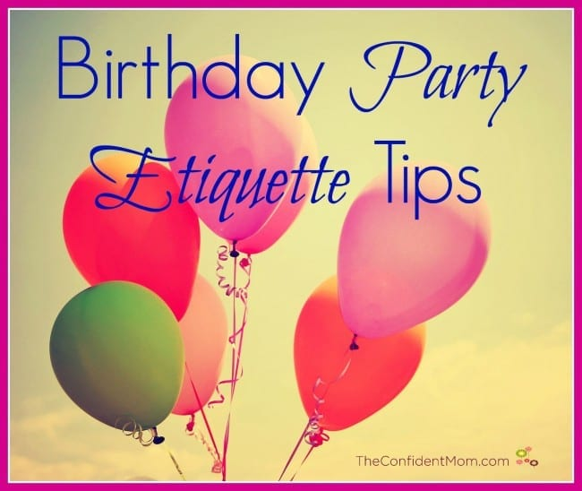 Birthday Party Etiquette Tips