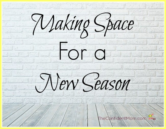 Making Space For a New Season