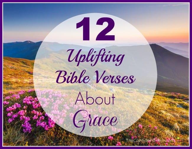 12 Uplifting Bible Verses About Grace